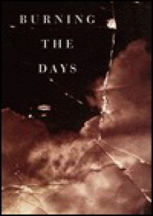 Burning the Days - James Salter