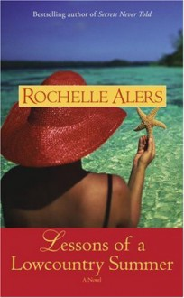 Lessons of a Lowcountry Summer - Rochelle Alers
