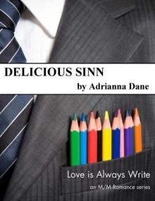 Delicious Sinn (Love is Always Write) - Adrianna Dane