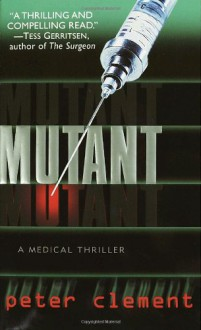 Mutant - Peter Clement