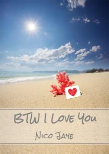 BTW I Love You - Nico Jaye
