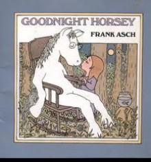 Good Night, Horsey - Frank Asch