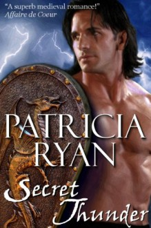 Secret Thunder (Perigueux Family #1) - Patricia Ryan