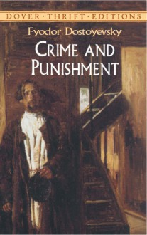 Crime and Punishment - Fyodor Dostoyevsky, Susan L. Rattiner, Paul Negri, Constance Garnett