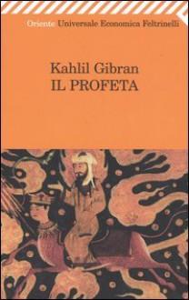 Il Profeta - Kahlil Gibran, Giovanna Francesca Brambilla