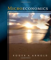 Microeconomics - Roger Arnold