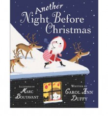Another Night Before Christmas - Carol Ann Duffy, Marc Boutavant