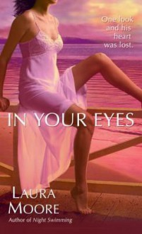 In Your Eyes - Laura Moore