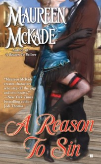 A Reason to Sin - Maureen McKade