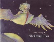 The Dream Child - David McPhail