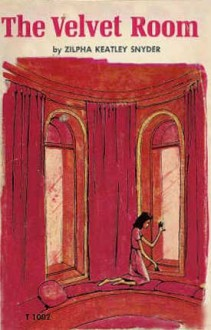 The Velvet Room - Zilpha Keatley Snyder, Alton Raible