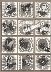 Amphigorey Also - Edward Gorey