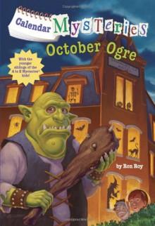October Ogre - Ron Roy,John Steven Gurney