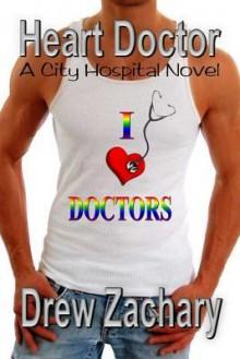 Heart Doctor - Drew Zachary
