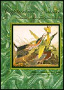 Capturing Nature: The Writings and Art of John James Audubon - John James Audubon, Connie Roop, Rick Farley