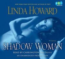 Shadow Woman - Linda Howard