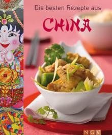 Die besten Rezepte aus China - .