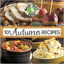 101 Autumn Recipes - Gooseberry Patch