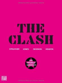 The Clash: Das offizielle Bandbuch - The Clash