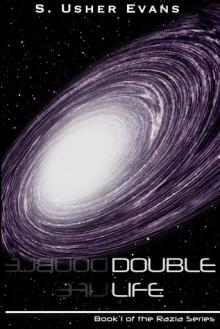 Double Life (Razia, #1) - S. Usher Evans