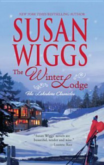 The Winter Lodge (Lakeshore Chronicles #2) - Susan Wiggs