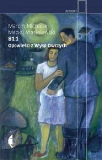 81:1. Opowieści z Wysp Owczych - Marcin Michalski