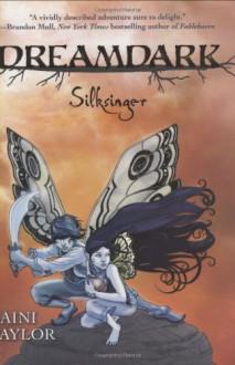 Silksinger - Laini Taylor