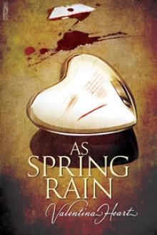 As Spring Rain - Valentina Heart