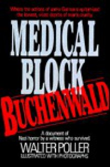 Medical Block Buchenwald - Walter Poller
