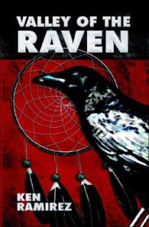 Valley of the Raven - Ken Ramirez