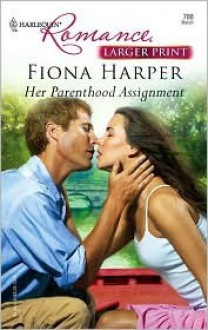 Her Parenthood Assignment - Fiona Harper