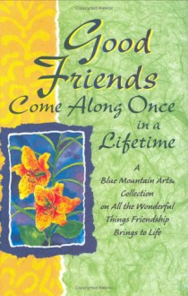 Good Friends Come Along Once in a Lifetime - Gary Morris