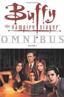 Buffy the Vampire Slayer Omnibus Vol. 3 - Eric Powell, Joe Bennett