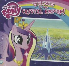 Welcome to the Crystal Empire! - Olivia London