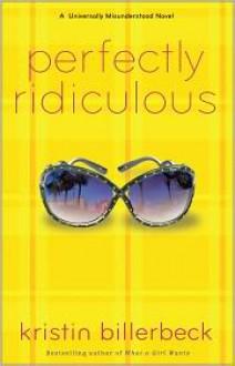 Perfectly Ridiculous - Kristin Billerbeck