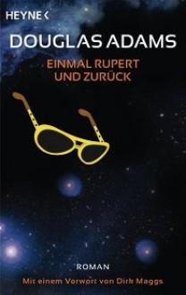 Einmal Rupert und zurück - Douglas Adams, Sven Böttcher