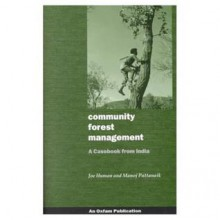 Community Forest Management - Joe Human, Manoj Pattanaik