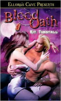 Blood Oath - Kit Tunstall