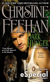 Dark Hunger (Dark, #14) - Christine Feehan