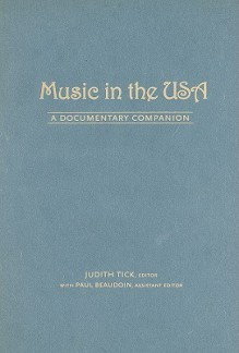 Music in the USA: A Documentary Companion - Judith Tick, Paul Beaudoin