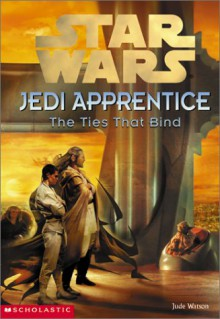 The Ties That Bind - Jude Watson, Cliff Nielsen