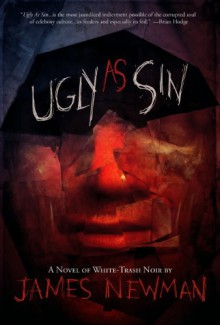 Ugly As Sin - James Newman, Shock Totem
