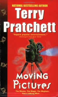 Moving Pictures (Discworld, #10) - Terry Pratchett