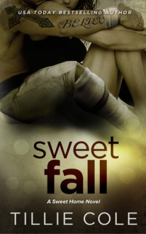 Sweet Fall - Tillie Cole