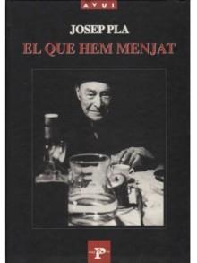 El que hem menjat - Josep Pla