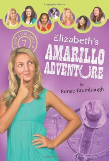Elizabeth's Amarillo Adventure - Renae Brumbaugh