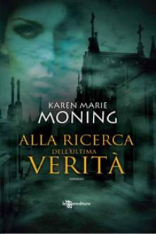 Alla ricerca dell'ultima verità - Karen Marie Moning