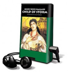 Child of Storm (Audio) - H. Rider Haggard, Shelly Frasier