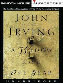 A Widow for One Year - John Irving, George Guidall