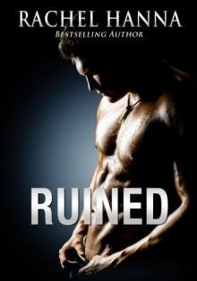 Ruined - Rachel Hanna